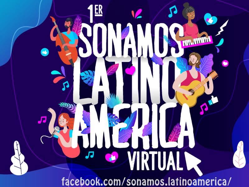 """Festival Internacional """"Sonamos Latinoamérica"""" se realiza por vez primera en modalidad virtual"""